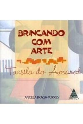 Brincando com Arte - Tarsila do Amaral - Torres,Angela Braga pdf epub