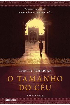 O Tamanho Do Céu - Umrigar ,Thrity   Hoshan.org
