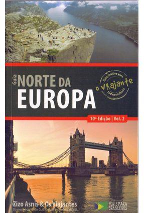Guia o Viajante - Norte da Europa - Vol. 2 - 10ª Ed. 2015 - Asnis,Zizo pdf epub