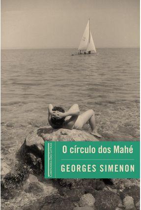 O Círculo Dos Mahé - Simenon,Georges   Hoshan.org