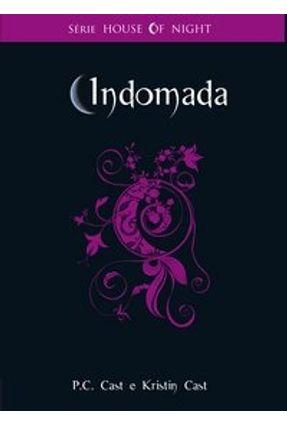 Indomada - Vol. 4 - Série House Of Night - Cast,P. C. Cast,Kristin | Hoshan.org