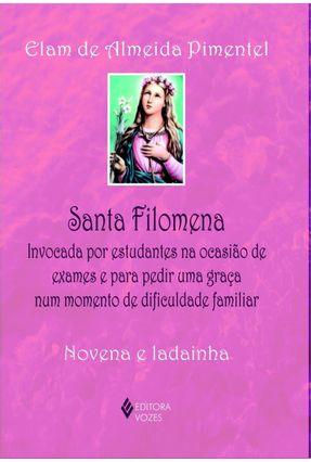 Santa Filomena - Novena e Ladainha - Pimentel,Elam de Almeida   Nisrs.org