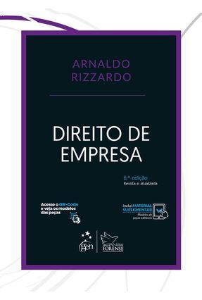 Direito de Empresa - 6ª Ed. 2018 - Rizzardo,Arnaldo | Hoshan.org