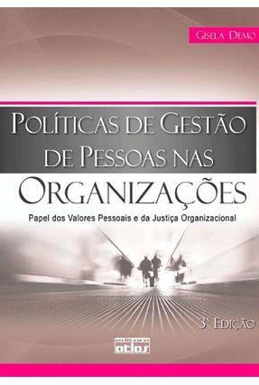 Políticas de Gestão de Pessoas nas Organizações - 3ª Ed. 2010 - Demo,Gisela | Hoshan.org
