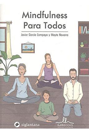 Mindfulness Para Todos - Campayo,Javier García Navarro,Mayte | Tagrny.org