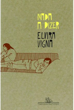 Nada a Dizer - Vigna,Elvira   Nisrs.org