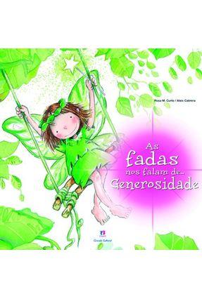 As Fadas nos Falam De... Generosidade - Cabrera,Aleix Curto,Rosa Maria | Nisrs.org