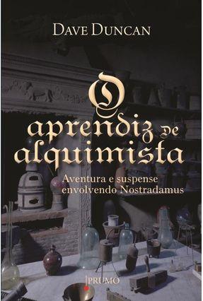 O Aprendiz de Alquimista - Aventura e Suspense Envolvendo Nostradamus - Duncan,Dave pdf epub