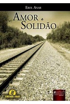 Amor e Solidão - Anar,Erol pdf epub