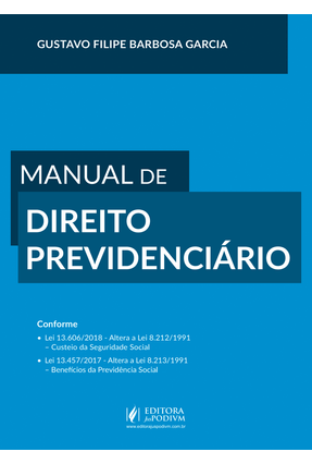 Manual De Direito Previdenciário - Gustavo Filipe Barbosa Garcia pdf epub