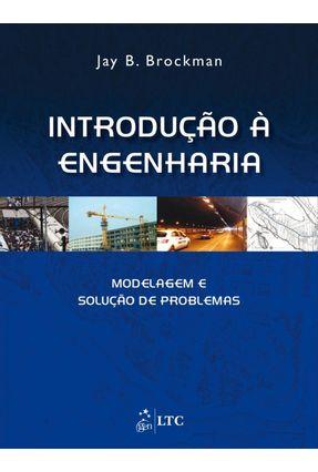 Introdução À Engenharia - Modelagem e Solução de Problemas - Brookman,Jay B. | Tagrny.org
