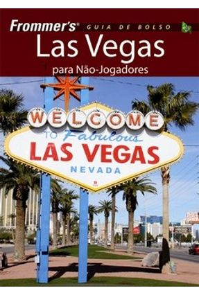 Frommer's - Las Vegas Guia de Bolso - Herczog,Mary | Tagrny.org