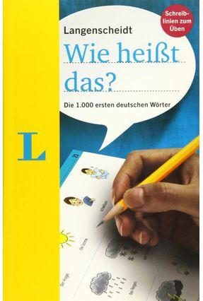 Langenscheidt Wie Heißt Das? - Deutsch Als Fremdsprache: Die 1.000 Ersten Deutschen Wörter - Langenscheidt Publishing | Tagrny.org