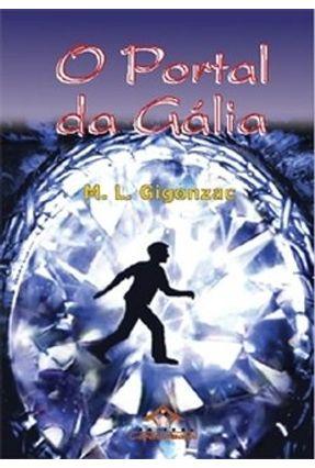 O Portal da Gália - Gigonzac,M. L. pdf epub