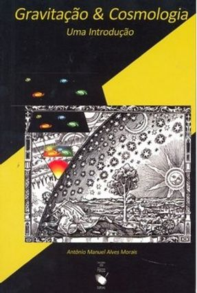 Gravitação e Cosmologia uma Introdução - Morais,Antônio Manuel Alves   Tagrny.org