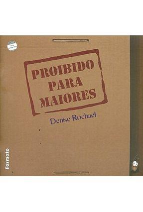 Proibido para Maiores - Conforme a Nova Ortografia - Rochael,Denise   Nisrs.org