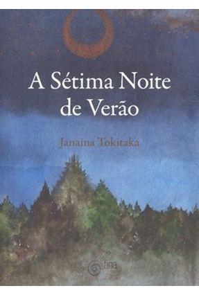 A Sétima Noite de Verão - Tokitaka,Janaina | Hoshan.org