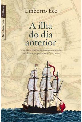 A Ilha do Dia Anterior - Nova Ortografia - Bestbolso - Eco,Umberto   Hoshan.org