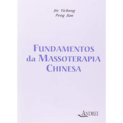 Fundamentos da Massoterapia Chinesa