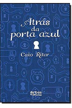 Atrás da Porta Azul - Riter,Caio   Nisrs.org