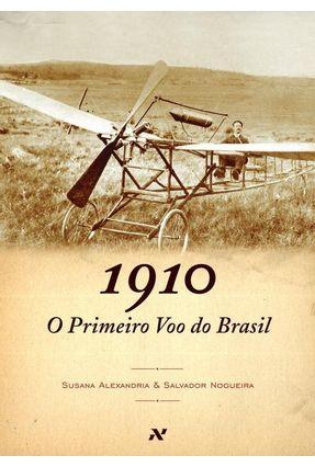 1910 - O Primeiro Voo do Brasil - Alexandria,Susana pdf epub