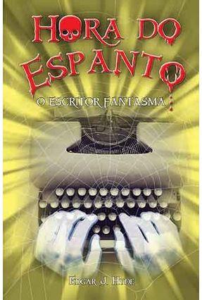 Hora do Espanto - O Escritor Fantasma - Hyde,Edgar J. pdf epub