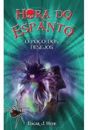 Hora do Espanto - O Poço dos Desejos - Hyde,Edgar J. pdf epub