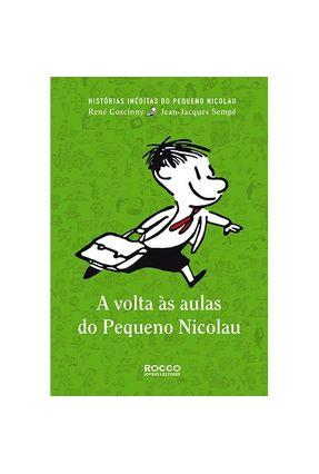 A Volta Às Aulas do Pequeno Nicolau - Sempé,Jean Jacques | Hoshan.org