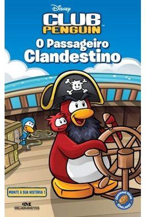 Club Penguin - Passageiro Clandestino - Editora Melhoramentos | Nisrs.org