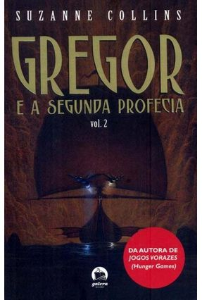 Gregor e A Segunda Profecia - Vol. 2 - Collins,Suzane pdf epub