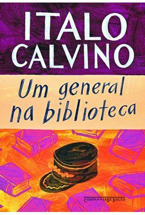 Um General na Biblioteca - Calvino,Ítalo   Tagrny.org
