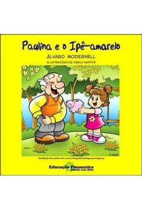 Paulina e o Ipê - Amarelo - Modernell,Alvaro | Nisrs.org