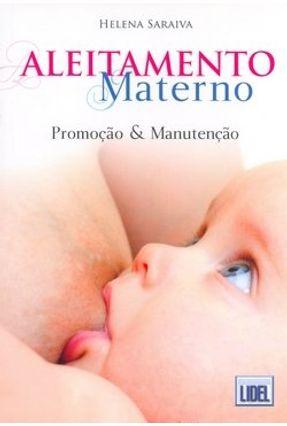 Aleitamento Materno - Promoção e Manutenção - Saraiva,Helena pdf epub