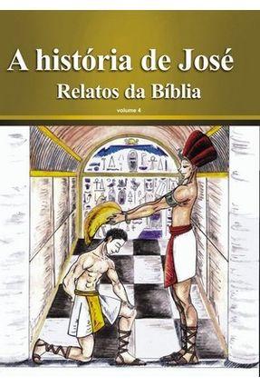 A História de José - Livro + CD Áudio - Vol. 4 - Col. Relatos da Bíblia - Souza, Rubens | Hoshan.org