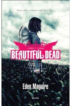 Jonas - Livro 1 - Col. Beautiful Dead - Maguire,Eden | Hoshan.org