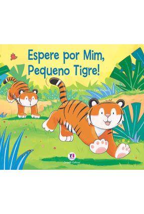Espere Por Mim, Pequeno Tigre ! - Sykes,Julie | Nisrs.org