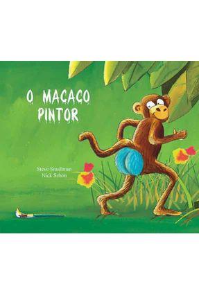 O Macaco Pintor - Smallman,Steve pdf epub