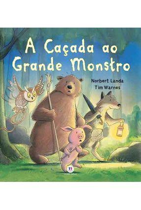 A Caçada ao Grande Monstro - Noca Ortografia - Norbert,Landa Warnes Tim | Nisrs.org