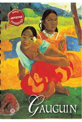 Gauguin - Col. Artistas Essenciais - Spence,David | Hoshan.org