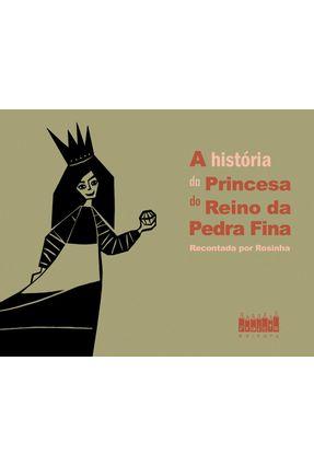 A História da Princesa do Reino da Pedra Fina - Col. Palavra Rimada com Imagem - Rosinha pdf epub