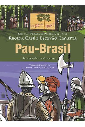 Pau - Brasil - Barcinski,Fabiana Werneck pdf epub