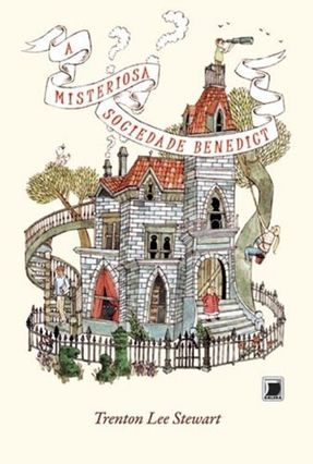 A Misteriosa Sociedade Benedict - Stewart,Trenton Lee pdf epub