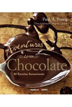 Aventuras com Chocolate - Young,Paul A.   Hoshan.org