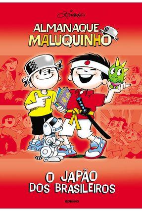 Almanaque Maluquinho  - O Japão dos Brasileiros - 2ª Ed. 2010 - Ziraldo | Hoshan.org