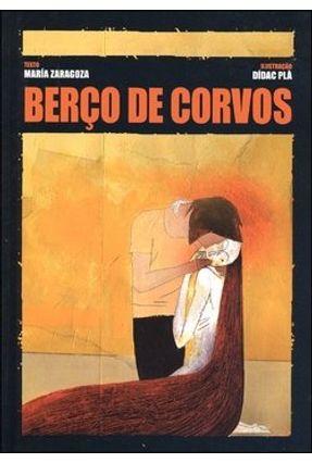 Berço de Corvos - Zaragoza,María Plá,Didác | Hoshan.org