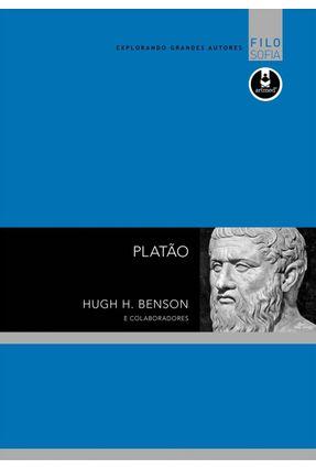 Platão - Série Explorando Grandes Autores - Benson,Hugh H. pdf epub
