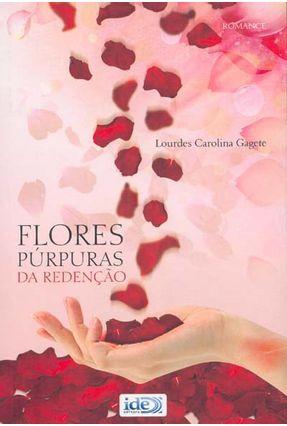 Flores Púrpuras da Redenção - Gagete,Carolina Lourdes | Tagrny.org
