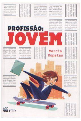 Profissão : Jovem - Série Espelhos - Kupstas,Marcia pdf epub