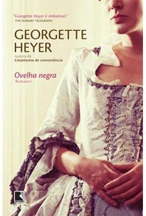 Ovelha Negra - Heyer,Georgette | Tagrny.org