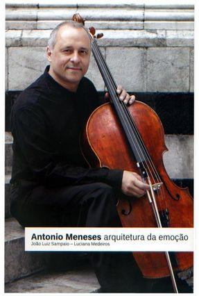 Antonio Meneses - Arquitetura da Emoção - Acompanha Cd - Sampaio,João Luiz Sampaio Medeiros,Luciana   Hoshan.org